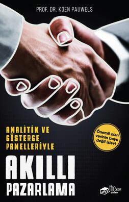 Analitik ve Gösterge Panelleriyle: Akıllı Pazarlama