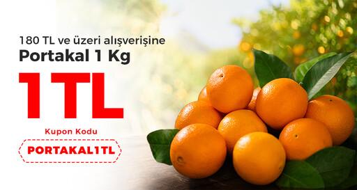 180 TL ve üzeri alışverişine Portakal 1 KG sadece 1 TL!