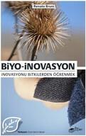 Biyo-İnovasyon; İnovasyonu Bitkilerden Öğrenmek