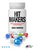 Hit Makers: Dikkat Dağınıklığı Çağında Popülerlik Bilimi