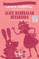 Alice Harikalar Diyarında - Kısaltılmış Metin - İş Çocuk Klasikleri
